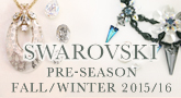 SWAROVSKI PRE-SEASON FALL/WINTER 2015/16